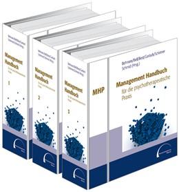 Abbildung von Behnsen / Bell   Management Handbuch für die psychotherapeutische Praxis   1. Auflage   2019   beck-shop.de
