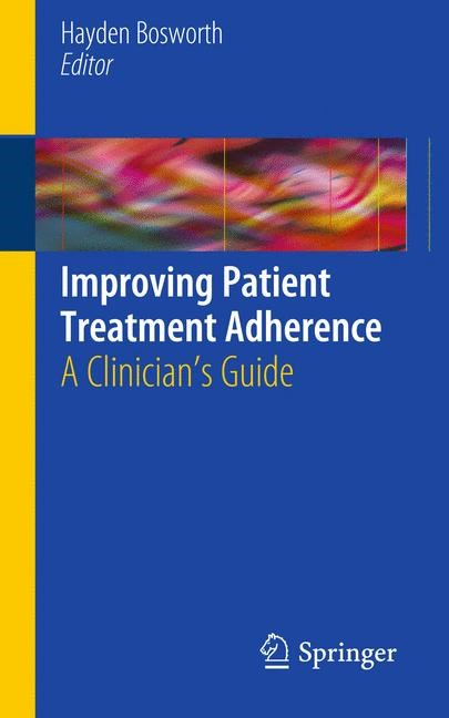 Improving Patient Treatment Adherence | Bosworth, 2010 | Buch (Cover)