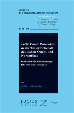 Abbildung von Schomaker | Public Private Partnerships in der Wasserwirtschaft des Nahen Ostens und Nordafrikas | 2010 | Institutionelle Bestimmungsfak... | 92