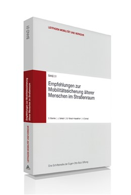 Abbildung von Boenke / Gerlach / Rönsch-Hasselhorn | Empfehlungen zur Mobilitätssicherung älterer Menschen im Straßenraum | 2010 | 1