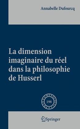 Abbildung von Dufourcq   La dimension imaginaire du réel dans la philosophie de Husserl   1st Edition.   2010   198