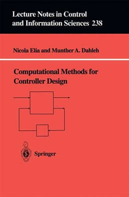 Abbildung von Elia / Dahleh | Computational Methods for Controller Design | 1st Edition. | 1998 | 238