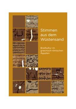 Abbildung von Kreuzsaler / Palme / Zdiarsky | Stimmen aus dem Wüstensand | 2010 | Briefkultur im griechisch-römi... | 17