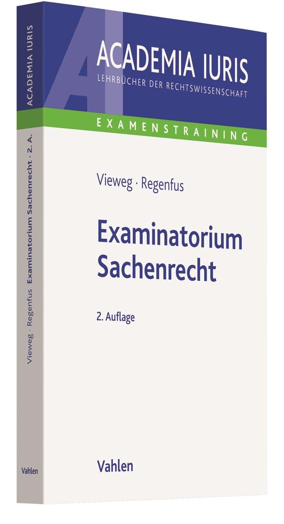 Examinatorium Sachenrecht | Vieweg / Regenfus | 2., überarbeitete Auflage | Buch (Cover)