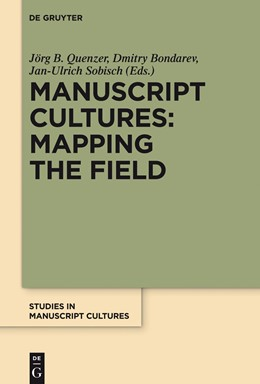 Abbildung von Quenzer / Bondarev | Manuscript Cultures: Mapping the Field | 1. Auflage | 2014 | beck-shop.de