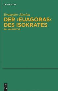"Der ""Euagoras"" des Isokrates | Alexiou, 2010 | Buch (Cover)"