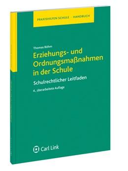 Abbildung von Böhm   Erziehungs- und Ordnungsmaßnahmen in der Schule   4. Auflage   2011   Schulrechtlicher Leitfaden