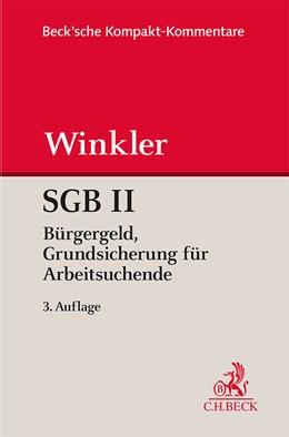 Abbildung von Kruse / Reinhard / Winkler | SGB II Grundsicherung für Arbeitsuchende | 3. Auflage | 2019