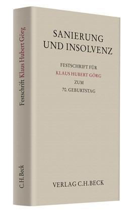 Abbildung von Sanierung und Insolvenz | 2010 | Festschrift für Klaus Hubert G...