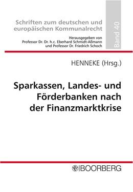 Abbildung von Henneke | Sparkassen, Landes- und Förderbanken vor der Finanzmarktkrise | 2010 | Professorengespräch 2010 des D... | 40