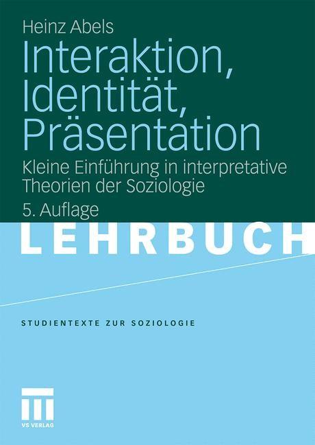 Interaktion, Identität, Präsentation | Abels, 2010 | Buch (Cover)