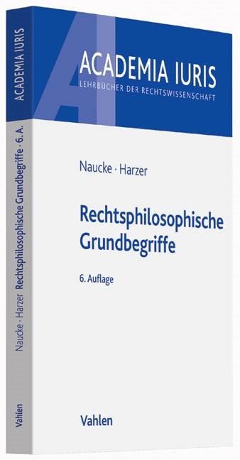 Rechtsphilosophische Grundbegriffe | Naucke / Harzer | 6. Auflage, 2018 | Buch (Cover)