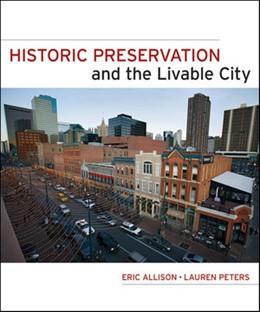 Abbildung von Allison | Historic Preservation and the Livable City | 2011