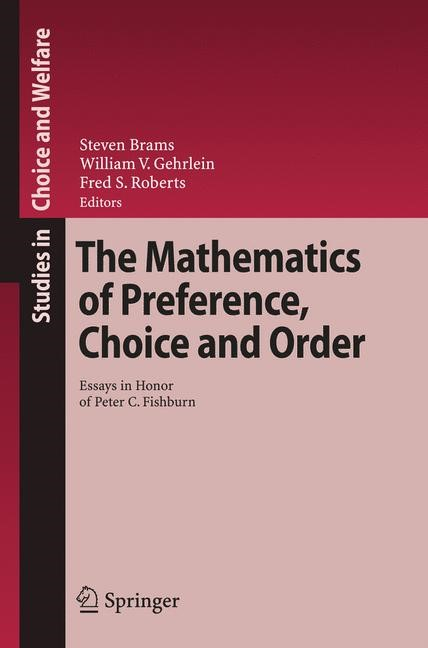 The Mathematics of Preference, Choice and Order | Brams / Gehrlein / Roberts | 1st Edition. Softcover version of original hardcover edition 2009, 2010 | Buch (Cover)