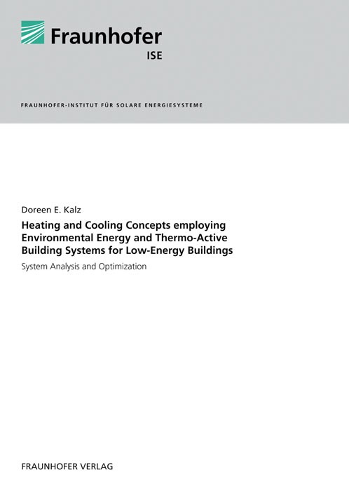 Heating and Cooling Concepts Employing Environmental Energy and Thermo-Active Building Systems | Kalz /, 2011 | Buch (Cover)