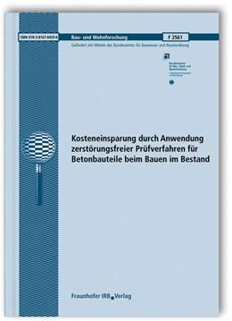 Abbildung von Krause / Borchardt / Lange | Kosteneinsparung durch Anwendung zerstörungsfreier Prüfverfahren für Betonbauteile beim Bauen im Bestand. Abschlussbericht | 2010 | 2561