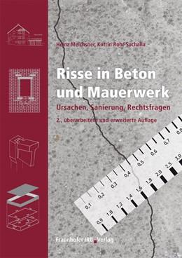 Abbildung von Meichsner / Rohr-Suchalla | Risse in Beton und Mauerwerk. | 2011 | Ursachen, Sanierung, Rechtsfra...
