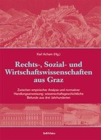 Kunst und Wissenschaft aus Graz / Rechts-, Sozial- und Wirtschaftswissenschaften aus Graz | Acham, 2010 | Buch (Cover)