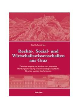 Abbildung von Acham | Kunst und Wissenschaft aus Graz / Rechts-, Sozial- und Wirtschaftswissenschaften aus Graz | 2010 | Zwischen empirischer Analyse u...
