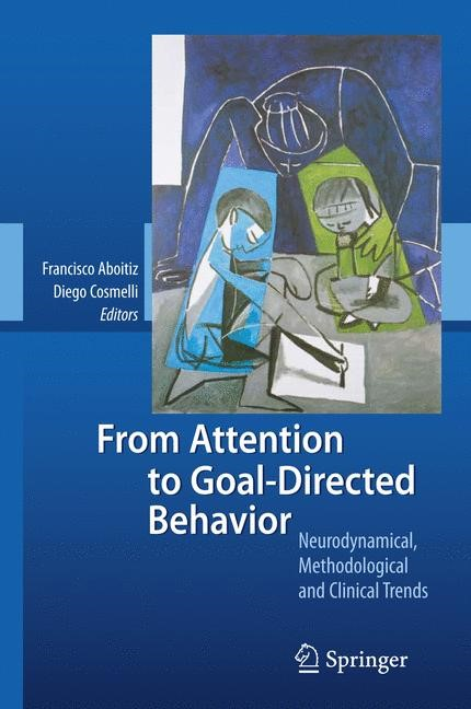 From Attention to Goal-Directed Behavior | Aboitiz / Cosmelli | 1st Edition. Softcover version of original hardcover edition 2009, 2010 | Buch (Cover)