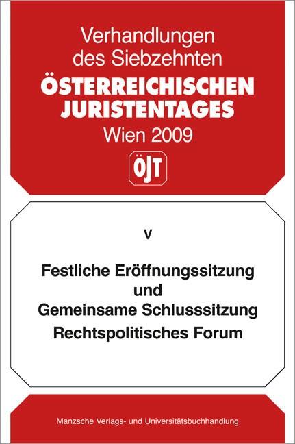 Verhandlungen des Siebzehnten Österreichischer Juristentag   Österreichischer Juristentag, 2010 (Cover)