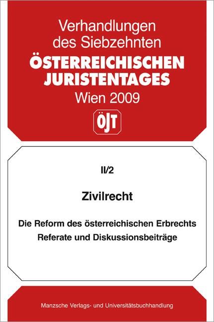 Verhandlungen des Siebzehnten Österreichischer Juristentag | Österreichischer Juristentag, 2010 (Cover)