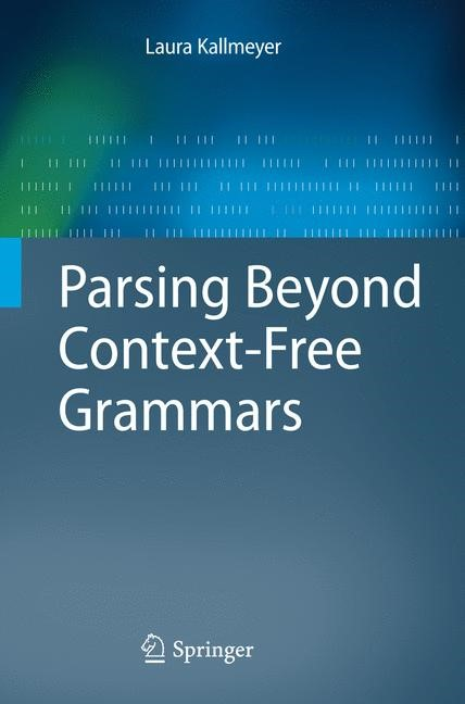Parsing Beyond Context-Free Grammars | Kallmeyer | 1st Edition., 2010 | Buch (Cover)