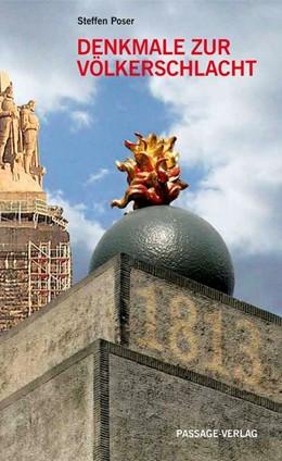 Abbildung von Poser | Denkmale zur Völkerschlacht | 2008