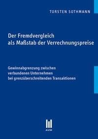 Der Fremdvergleich als Maßstab der Verrechnungspreise, 2010 | Buch (Cover)