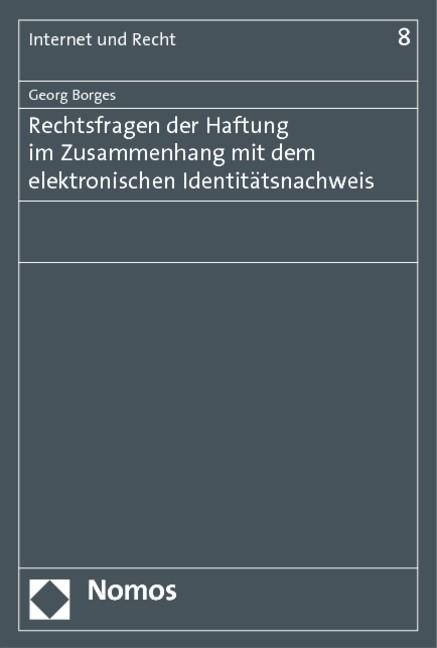 Rechtsfragen der Haftung im Zusammenhang mit dem elektronischen Identitätsnachweis | Borges, 2011 | Buch (Cover)