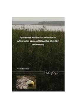 Abbildung von Scholz | Spatial use and habitat selection of white-tailed eagles (Haliaeetus albicilla) in northern Germany | 2010