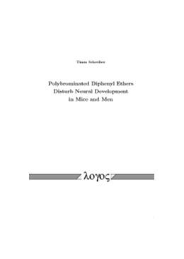 Abbildung von Schreiber | Polybrominated Diphenyl Ethers Disturb Neural Development in Mice and Men | 2010