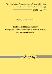 Abbildung von Olszewski | The Impact of Physics Teachers' Pedagogical Content Knowledge on Teacher Actions and Student Outcomes | 2010