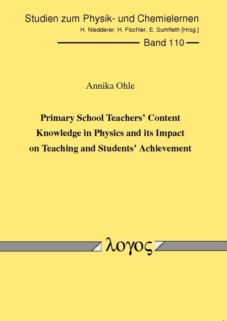 Abbildung von Ohle | Primary School Teachers' Content Knowledge in Physics and its Impact on Teaching and Students' Achievement | 2010