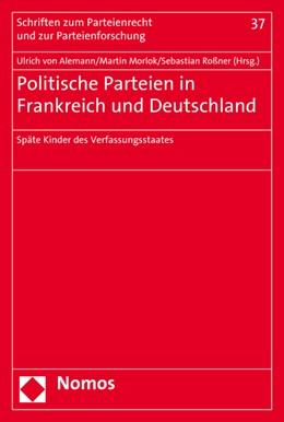 Abbildung von Alemann / Morlok   Politische Parteien in Frankreich und Deutschland   1. Auflage   2015   37   beck-shop.de