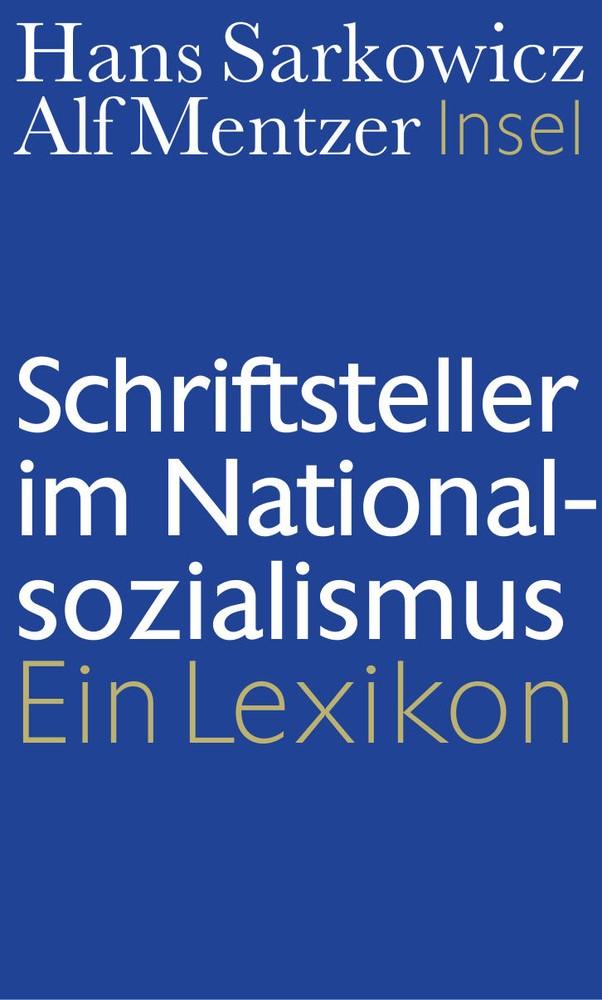 Schriftsteller im Nationalsozialismus | Sarkowicz / Mentzer, 2019 | Buch (Cover)