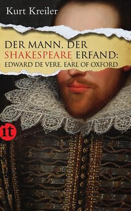 Abbildung von Kreiler | Der Mann, der Shakespeare erfand | 2011 | Edward de Vere, Earl of Oxford | 4015