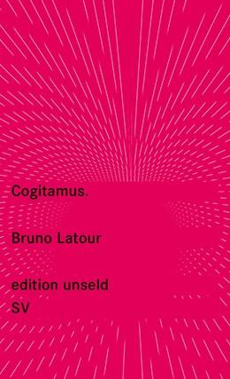 Abbildung von Latour | Cogitamus | Originalausgabe | 2016 | 38