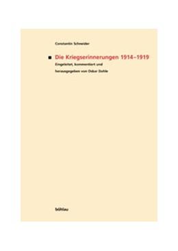 Abbildung von Dohle   Constantin Schneider: Die Kriegserinnerungen 1914-1919   1. Auflage   2002   95   beck-shop.de