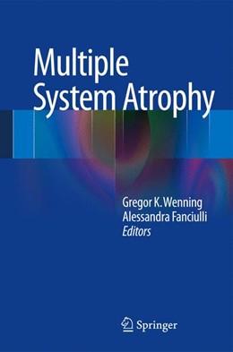Abbildung von Wenning / Fanciulli   Multiple System Atrophy   2013