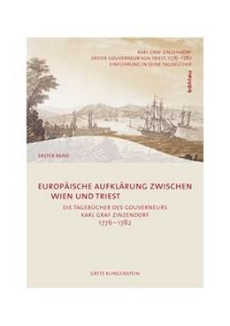 Abbildung von Klingenstein / Trampus | Europäische Aufklärung zwischen Wien und Triest | 1. Auflage | 2009 | 103/I-IV | beck-shop.de