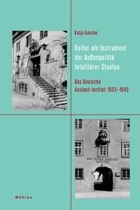 Abbildung von Gesche | Kultur als Instrument der Außenpolitik totalitärer Staaten | 2006