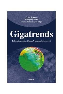 Abbildung von Kreuzer / Mantl / Schaumayer   Gigatrends   2003   Erkundungen der Zukunft unsere...   75