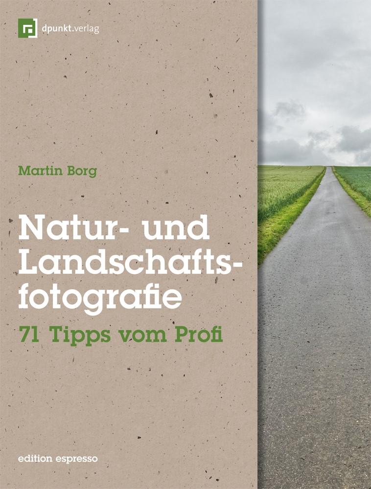 Natur- und Landschaftsfotografie | Borg, 2011 | Buch (Cover)