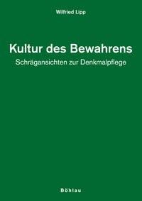 Kultur des Bewahrens | Lipp, 2008 | Buch (Cover)