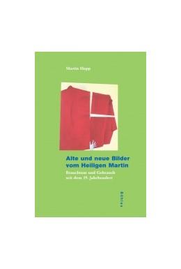 Abbildung von Happ | Alte und neue Bilder vom Heiligen Martin | 2006 | Brauchtum und Gebrauch seit de... | 37