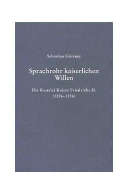 Abbildung von Gleixner   Sprachrohr kaiserlichen Willens   2006