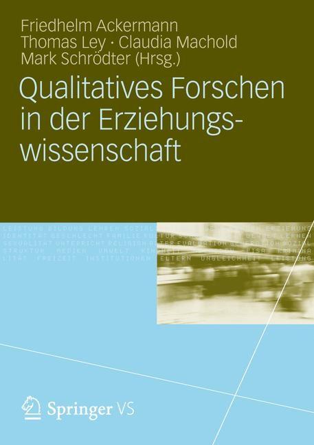 Abbildung von Ackermann / Ley / Machold / Schrödter   Qualitatives Forschen in der Erziehungswissenschaft   2012