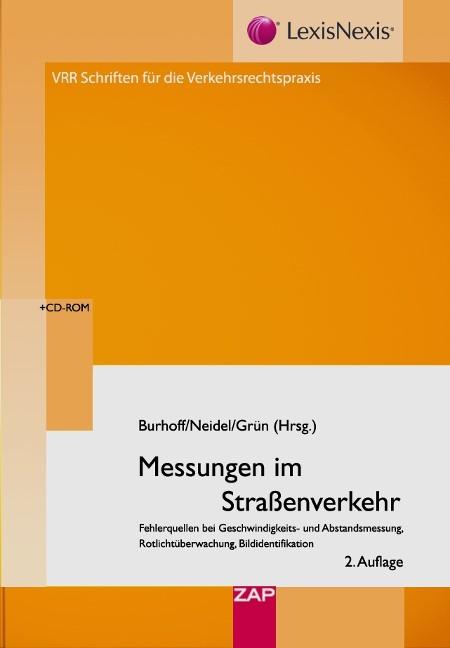 Messungen im Straßenverkehr   Burhoff / Neidel / Grün   2. Auflage, 2010 (Cover)