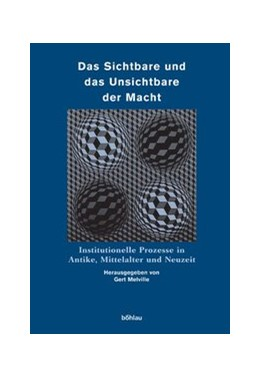 Abbildung von Melville | Das Sichtbare und das Unsichtbare der Macht | 2005 | Institutionelle Prozesse in An...
